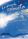 La piccola cometa. CD + Spartito