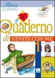 "Vol. 1: Quaderno di ""Venite con me"